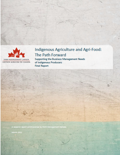 New Research Report Available: Supporting the Business Management Needs of Indigenous Producers